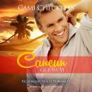Cancun Getaway: Billionaire Beach Romance Audiobook
