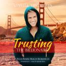 Trusting the Billionaire Audiobook