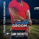 The Irresistible Groom Audiobook