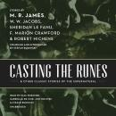 Casting the Runes, and Other Classic Stories of the Supernatural Audiobook