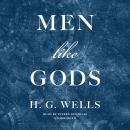 Men like Gods Audiobook