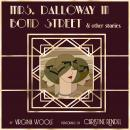 Mrs. Dalloway in Bond Street & Other Stories Audiobook