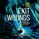 Exit Wounds: Nineteen Tales of Mystery from the Modern Masters of Crime Audiobook