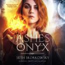 Ashes of Onyx Audiobook