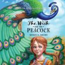 The Wish and the Peacock Audiobook