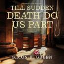 Till Sudden Death Do Us Part: An Ishmael Jones Mystery Audiobook