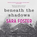 Beneath the Shadows Audiobook