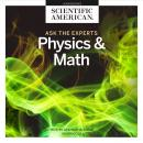 Ask the Experts: Physics and Math Audiobook