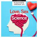 Love, Sex, and Science, Scientific American