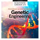 Genetic Engineering: Progress and Controversy Audiobook