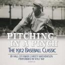 Pitching in a Pinch: Baseball from the Inside Audiobook