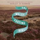 The Welsh Fasting Girl Audiobook