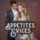 Appetites & Vices Audiobook
