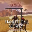 Hang Them Slowly: The Range Detectives Audiobook