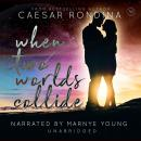 When Two Worlds Collide Audiobook