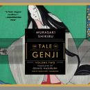 The Tale of Genji, Volume 2 Audiobook