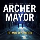 Bomber's Moon: A Joe Gunther Novel, Archer Mayor