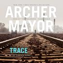 Trace: A Joe Gunther Novel Audiobook