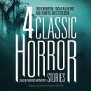 Four Classic Horror Stories Audiobook