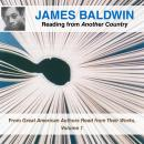James Baldwin Reading from Another Country: From Great American Authors Read from Their Works, Volume 1, James Baldwin