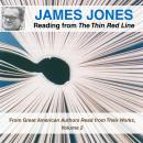 James Jones Reading from The Thin Red Line: From Great American Authors Read from Their Works, Volume 2, James Jones