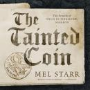 Tainted Coin, Mel Starr