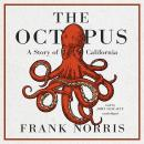 The Octopus: A Story of California Audiobook