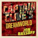 Captain Clive's Dreamworld Audiobook