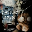 Factory Town Audiobook