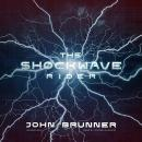 The Shockwave Rider Audiobook