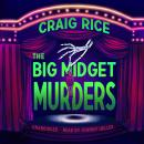 The Big Midget Murders Audiobook