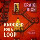 Knocked for a Loop Audiobook