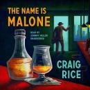 The Name Is Malone Audiobook