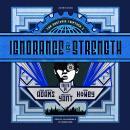 Ignorance Is Strength Audiobook
