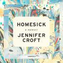Homesick: A Memoir Audiobook