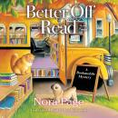 Better Off Read: A Bookmobile Mystery Audiobook