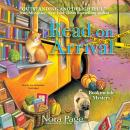 Read on Arrival: A Bookmobile Mystery Audiobook