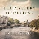 The Mystery of Orcival Audiobook