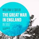 The Great War in England in 1897 Audiobook