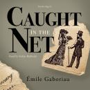 Caught in the Net Audiobook