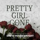 Pretty Girl Gone, David Housewright