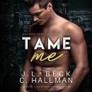 Tame Me Audiobook
