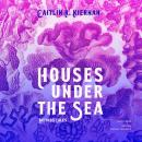 Houses under the Sea: Mythos Tales Audiobook