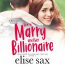 How to Marry Another Billionaire Audiobook