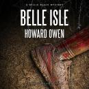 Belle Isle: A Willie Black Mystery Audiobook