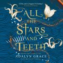 All the Stars and Teeth Audiobook