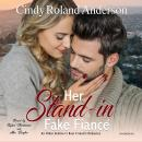 Her Stand-In Fake Fiancé Audiobook