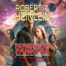 Pursuit of the Pankera: A Parallel Novel about Parallel Universes, Robert A. Heinlein