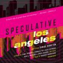 Speculative Los Angeles Audiobook