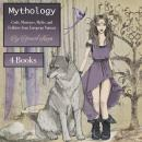 Mythology: Gods, Monsters, Myths, and Folklore from European Nations Audiobook